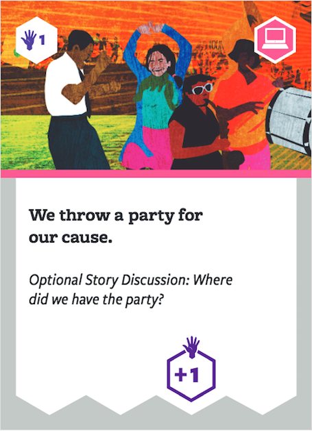 Board game card with image of people dancing and playing music. Text says: We throw a party for our cause. Optional story discussion: Where did we have the party?
