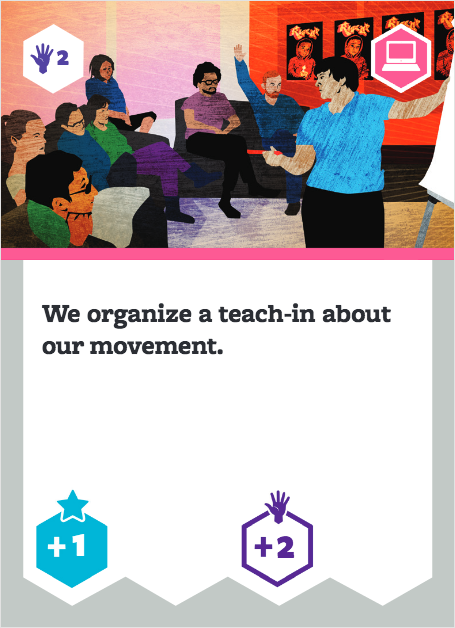 Board game card with image of people in a workshop setting. Text says: We organize a teach-in about our movement.
